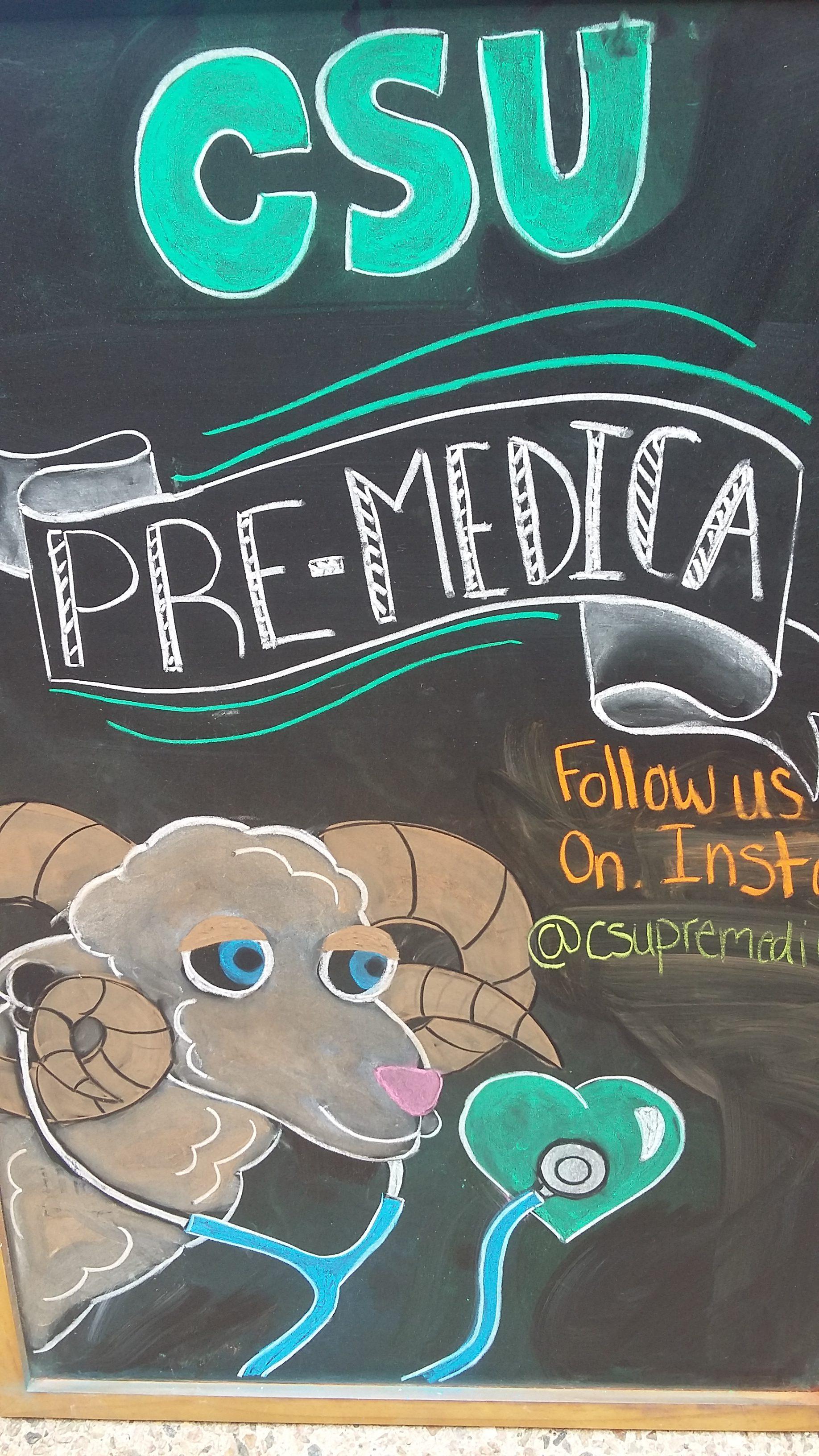CSU Pre-Medica chalkboard
